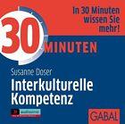 30 Minuten für interkulturelle Kompetenz (2010)