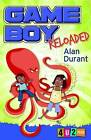 Game Boy Reloaded by Alan Durant (Paperback, 2015)
