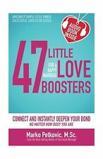 47 Little Love Boosters for a Happy Marriage: Connect and Insta... Free Shipping