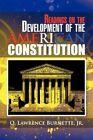 Readings on Development American Constitution by Burnette O Lawrence Jr