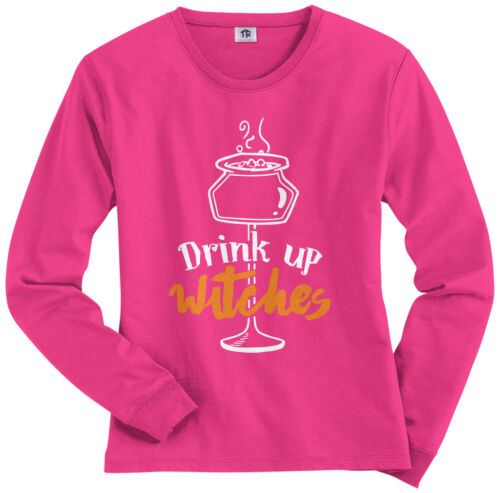 Threadrock Women/'s Drink Up Witches Long Sleeve T-shirt Funny Halloween