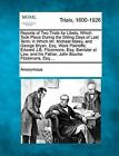 Reports of Two Trials for Libels, Which Took Place During the Sitting Days of Last Term; In Which Mr. Michael Maley, and George Bryan, Esq. Were Plaintiffs; Edward J.B. Fitzsimons, Esq. Barrister at Law, and His Father, John Bourke Fitzsimons, Esq.... by Anonymous (Paperback / softback, 2012)