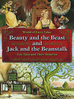 Beauty and the Beast and Jack and the Beanstalk: Two Tales and Their Histories by Windmill Books (Paperback / softback, 2010)