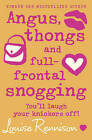Angus, Thongs and Full-Frontal Snogging by Louise Rennison (Paperback, 2005)
