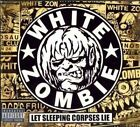 Let Sleeping Corpses Lie 0602517890169 by White Zombie CD