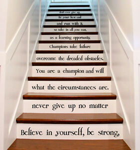 Vinyl Stairs Decal Quote Believe In Yourself Be Strong