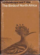 The Birds of North Africa by R.D. Etchecopar & Francois Hue 1st (Hardback, 1967)