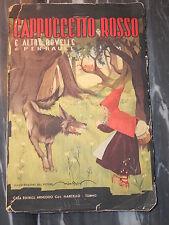 668E - CAPPUCCETTO ROSSO E NOVELLE DI PERRAULT ED.ARNEODO 1943 - ILL. N. ROSSO -
