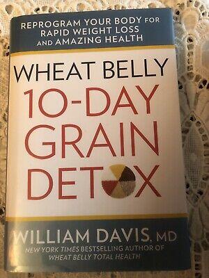 Wheat Belly Ser.: Wheat Belly: 10-Day Grain Detox : A ...