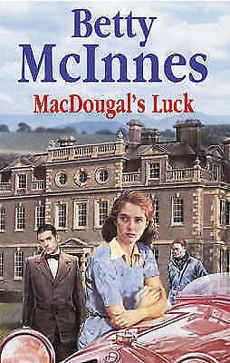 McInnes, Betty, MacDougal's Luck (Severn House Large Print), Very Good Book
