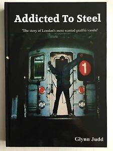Addicted-To-Steel-Book-By-Glynn-Judd-039-Noir-039-Personally-Signed-Graffiti-Vandal