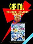Capital for Arabic Countries Handbook by International Business Publications, USA (Paperback / softback, 2003)
