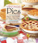 Vintage Pies: Classic American Pies for Today's Home Baker by Anne Collins (Hardback, 2014)