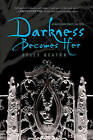 Darkness Becomes Her by Kelly Keaton (Hardback, 2011)