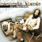 Still in Hollywood by Concrete Blonde (CD, Nov-1994, I.R.S. Records (U.S.))