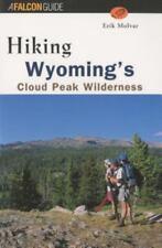 Regional Hiking Ser.: Hiking Wyoming's Cloud Peak Wilderness by Erik Molvar (Trade Paper)