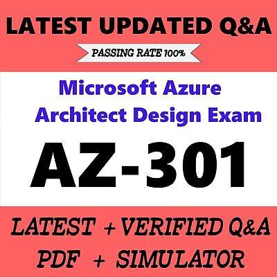 Latest AZ-301 Verified Practice Test Exam Q/&A SIM 136 Q/&A PDF+Simulator