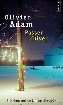 Passer l'hiver de Adam, Olivier   Livre   état bon
