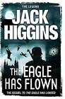 The Eagle Has Flown by Jack Higgins (Paperback, 2013)