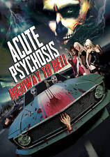Acute Psychosis: Highway to Hell (DVD, 2015)