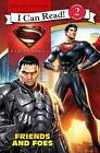 Man of Steel: Friends and Foes by Lucy Rosen (Paperback / softback, 2013)