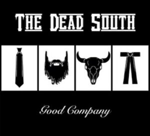 The-Dead-South-The-Dead-South-Good-Company-NEW-VINYL