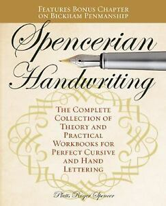 Spencerian Handwriting The Complete Collection Of Theory And