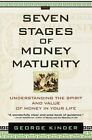 The Seven Stages of Money Maturity by George Kinder (Paperback, 2008)