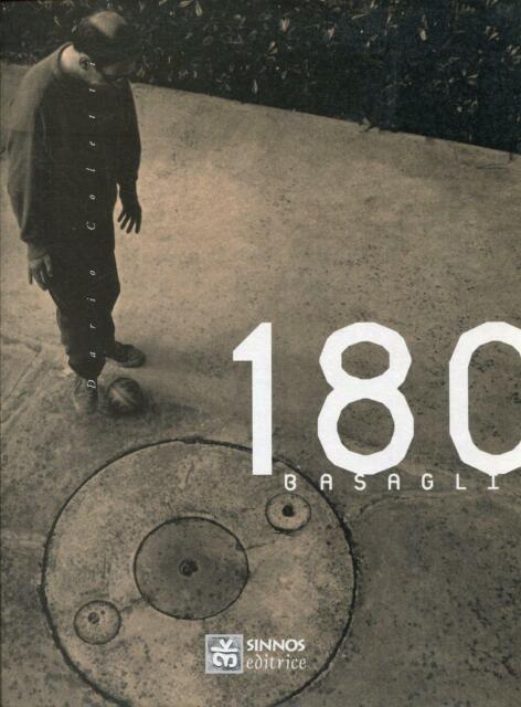 Coletti, Dario. 180 Basaglia. Sinnos editrice, Roma, 1994