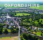 Oxfordshire from the Air by Jason Hawkes (Hardback, 2010)