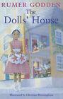 The Doll's House by Rumer Godden (Hardback, 2005)