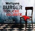 Tödliche Geliebte von Wolfgang Burger (2014)