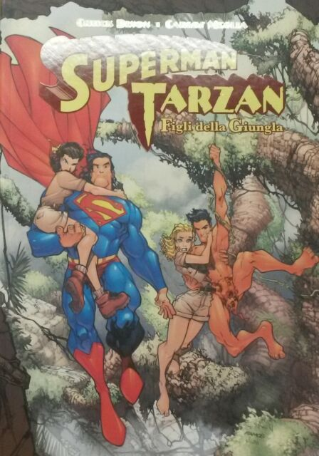 SUPERMAN TARZAN FIGLI DELLA GIUNGLA - Dixon, Meglia   - Bao Publishing