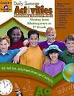 Daily Summer Activities, Moving from K to 1st Grade by Evan-Moor Educational Publishers (Paperback / softback, 2000)