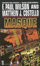 Masque by F. Paul Wilson, Matthew J. Costello