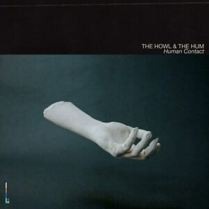 THE HOWL & the HUM Human Contact (2020) 13-track CD album digipak NEW/SEALED