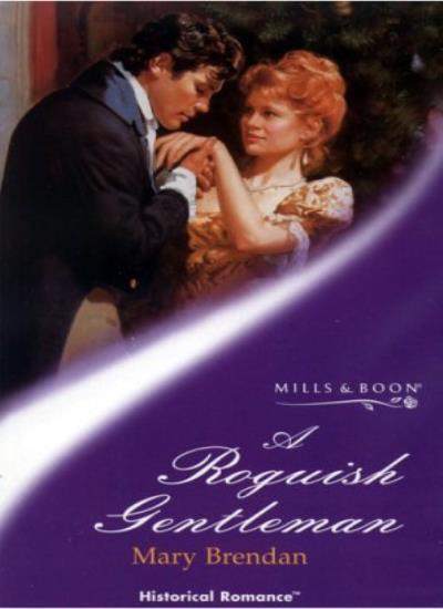 A Roguish Gentleman (Mills & Boon Historical),Mary Brendan