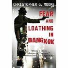Fear and Loathing in Bangkok by Christopher G Moore (Paperback / softback, 2013)