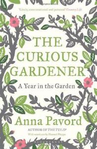 The Curious Gardener by Anna Pavord  Paperback Book  9781408810064  NEW - Leicester, United Kingdom - The Curious Gardener by Anna Pavord  Paperback Book  9781408810064  NEW - Leicester, United Kingdom