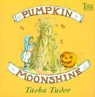 Pumpkin Moonshine by Tasha Tudor (2000, Picture Book)