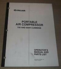 Sullair 750 600h Cummins Air Compressor Parts Operation Maintenance Manual