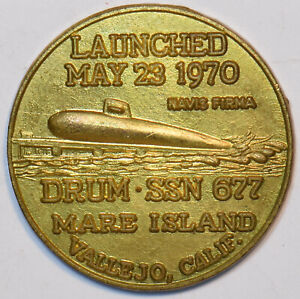 1970-Launched-May-23-1970-Token-Drum-SSN-677-Mare-Island-Vallejo-Calif-U0071-c