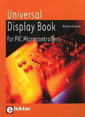 Universal Display Book for PIC Microcontrollers by Grodzik, R.