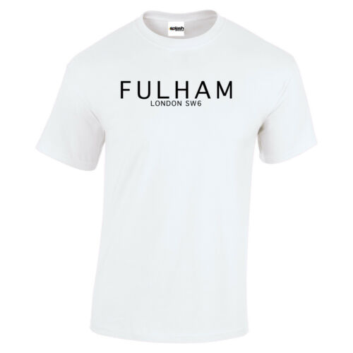 Fulham London SW6 White or black t shirt Football fan gift size to 3XL