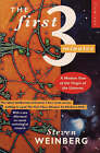 The First Three Minutes: Modern View of the Origin of the Universe by Steven Weinberg (Paperback, 1983)