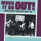Northwest Killers, Vol.3: Work It on Out (1965-1966) by Various Artists (Vinyl, Jun-2001, Norton)