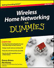Wireless Home Networking For Dummies by Pat Hurley, Edward Ferris, Danny Briere (Paperback, 2010)