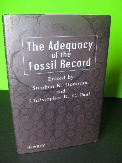 The ADEQUACY of the FOSSIL RECORD by Donovan, Wiley HB DJ, 9780471969884