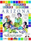 My First Book about Arizona! by Carole Marsh (Paperback / softback, 2001)
