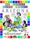 My First Book about Arizona! by Carole Marsh (Paperback / softback, 2001)